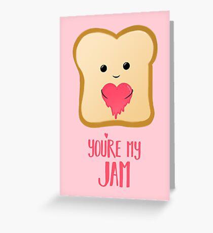 You're my Jam - Valentines Day - Valentines Pun - Anniversary - Anniversary Pun - Jam Pun - Cute Jam - Bread Pun - Adorable Greeting Card