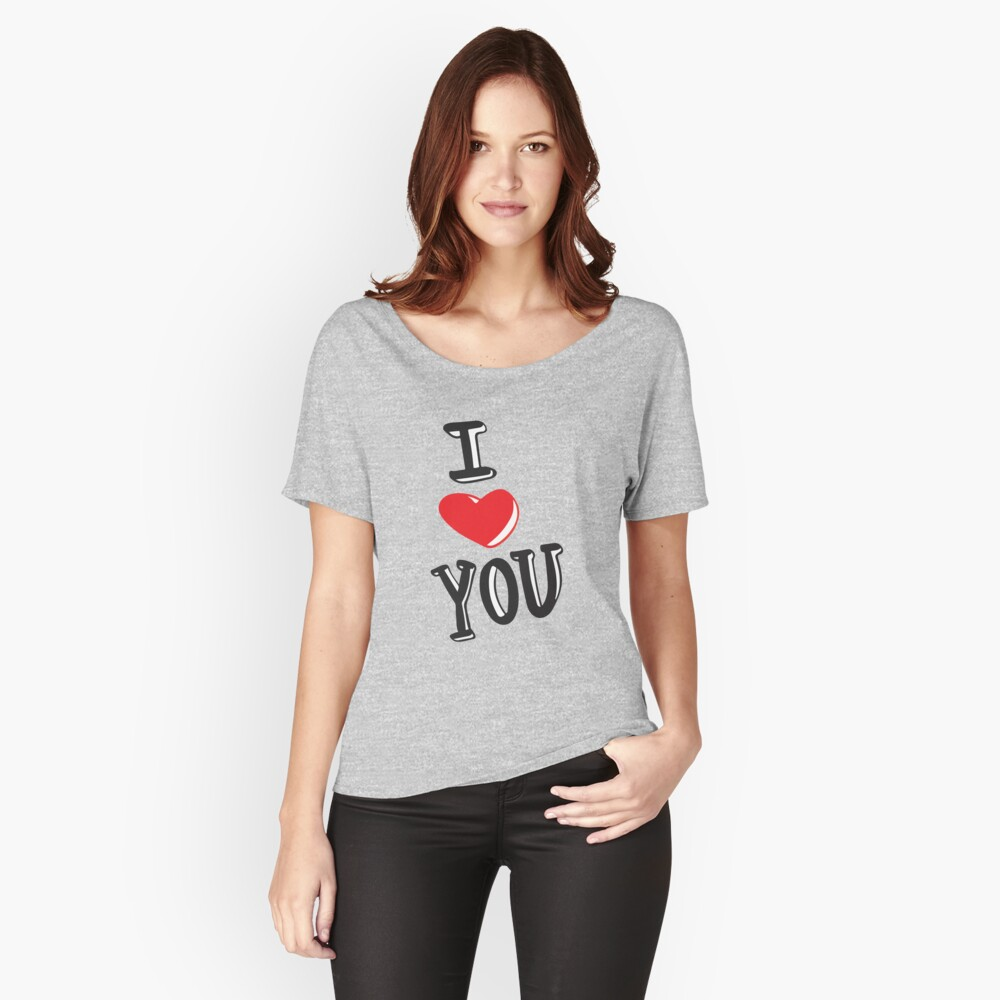 ★ I Love You | Valentine's Day Women's Relaxed Fit T-Shirt Front