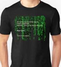 The Matrix: There is no spoon Unisex T-Shirt