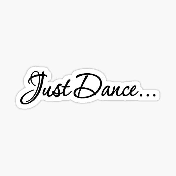 Just Dance BLK Sticker