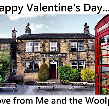 Happy Valentine's Day, Love From Me, And The Woolpack by SandraCockayne
