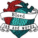 Bleed Ink and Words- Literary Gift by Booksie