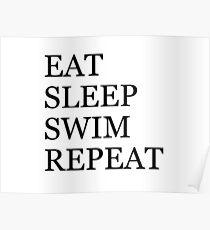 Eat Sleep Swim Repeat Poster