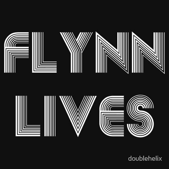 TShirtGifter presents: Flynn Lives