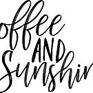coffee and sunshine by Daria Smith