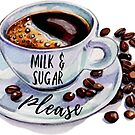 coffee, milk and sugar please by Daria Smith