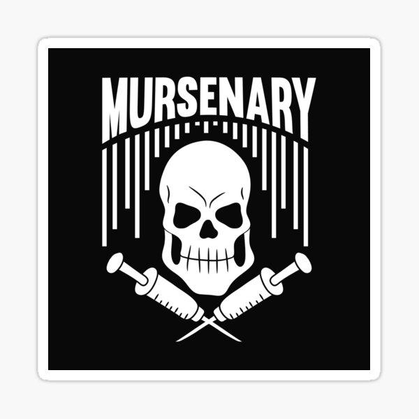 Funny Gift Male Nurse RN Murse Mursenary Sticker