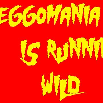 Jeggomania Runnin' Wild by KVKVKV