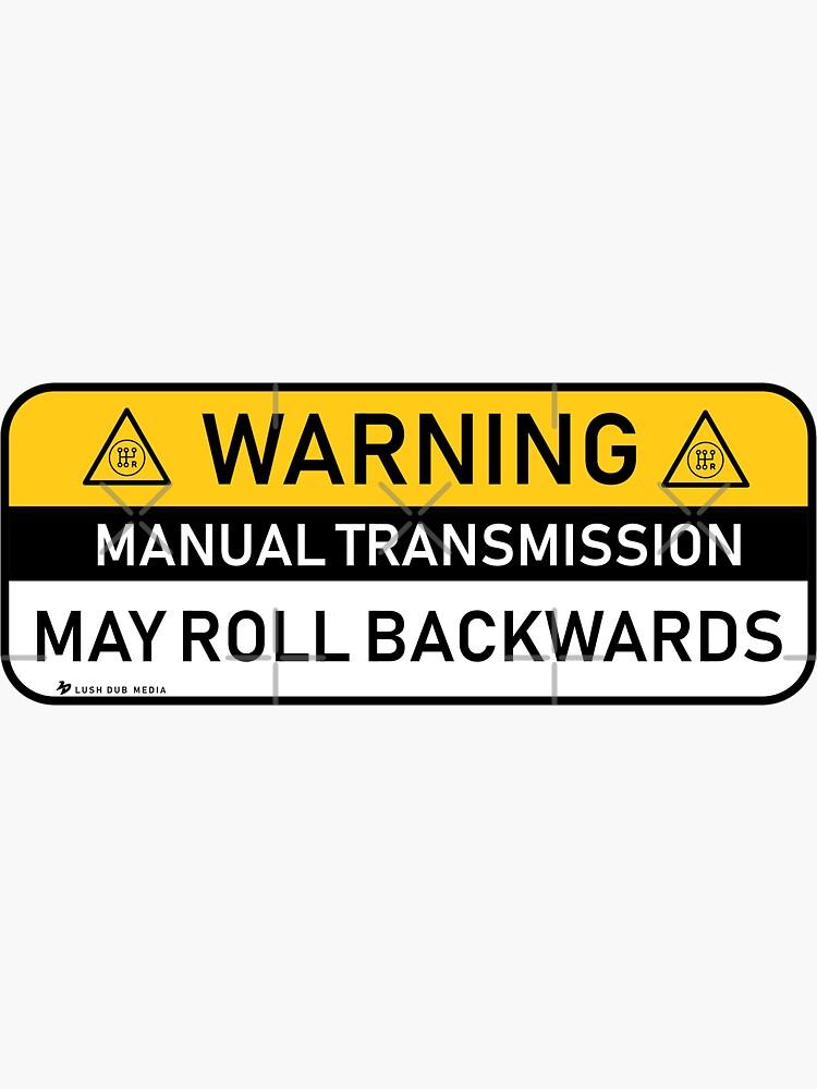 Warning - Manual Transmission by lushdubmedia