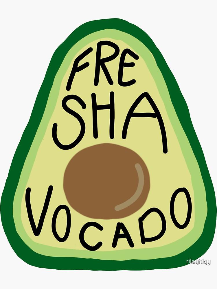 Fre Sha Vocado. by rileyhigg