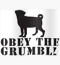 obey the grumble Poster