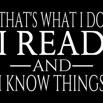Eso es lo que hago, leo y sé cosas. de coolfuntees
