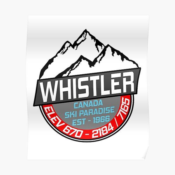 Ski Whistler B.C Canada Skiing Paradise Poster