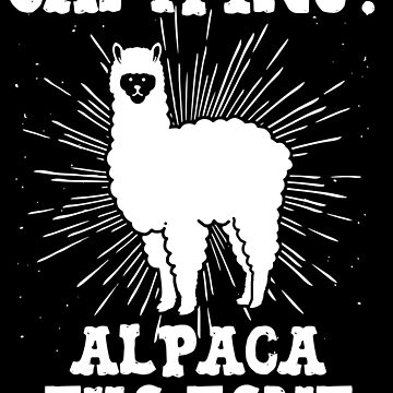 Camping Alpaca The Tent - Funny Camping Pun Gift by yeoys
