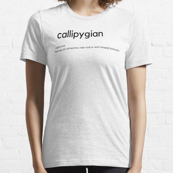 Callipygian Essential T-Shirt