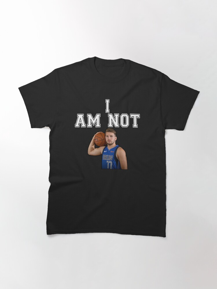 Alternate view of I AM NOT LUKA D. [Maxi Kleber Edition] Classic T-Shirt