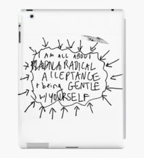 BE GENTLE WITH YOURSELF iPad Case/Skin