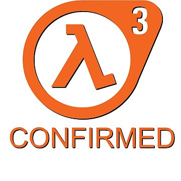 Half Life 3 Confirmed! by Immortalsushi