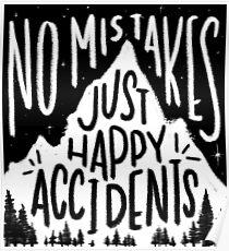 Keine Fehler, nur glückliche Zufälle Poster