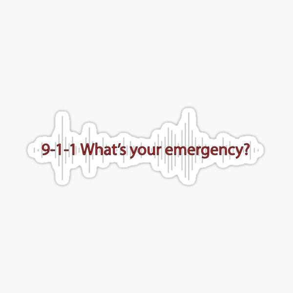 9-1-1 Quelle est votre urgence? Sticker