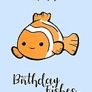 Sending you birthday FISHes - Fishing - Birthday Wishes -  Fish Pun - Birthday Pun - Funny Birthday Card - Cute Fish by JustTheBeginning-x (Tori)