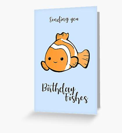 Sending you birthday FISHes - Fishing - Birthday Wishes -  Fish Pun - Birthday Pun - Funny Birthday Card - Cute Fish Greeting Card