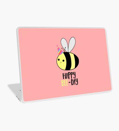 Happy BEE-Day - Birthday Pun - Funny Birthday Card - Bee Pun - Bug Pun Laptop Skin