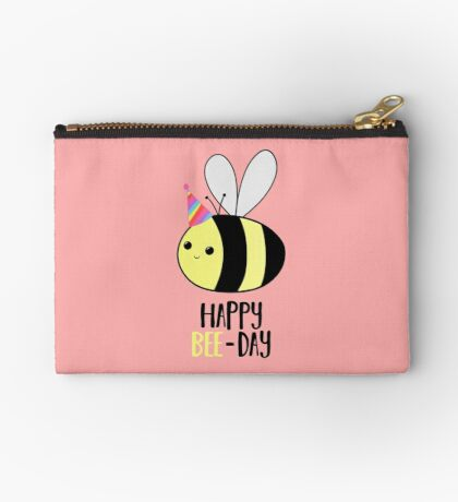 Happy BEE-Day - Birthday Pun - Funny Birthday Card - Bee Pun - Bug Pun Zipper Pouch