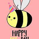 Happy BEE-Day - Birthday Pun - Funny Birthday Card - Bee Pun - Bug Pun by JustTheBeginning-x (Tori)