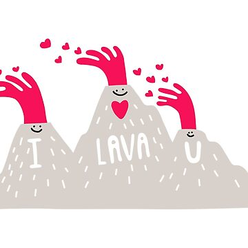 I lava u! by blitzcheese