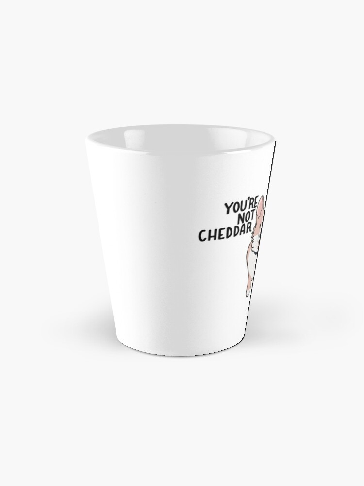 Alternate view of Not Cheddar Mug