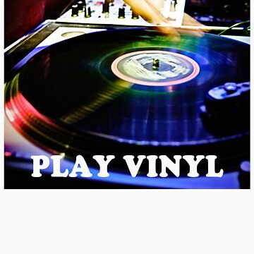 PLAY VINYL by TBM77