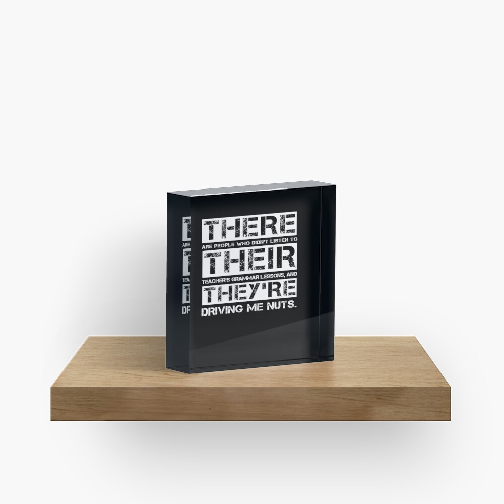 There Their They're Funny English Teacher Grammar Gift  Acrylic Block