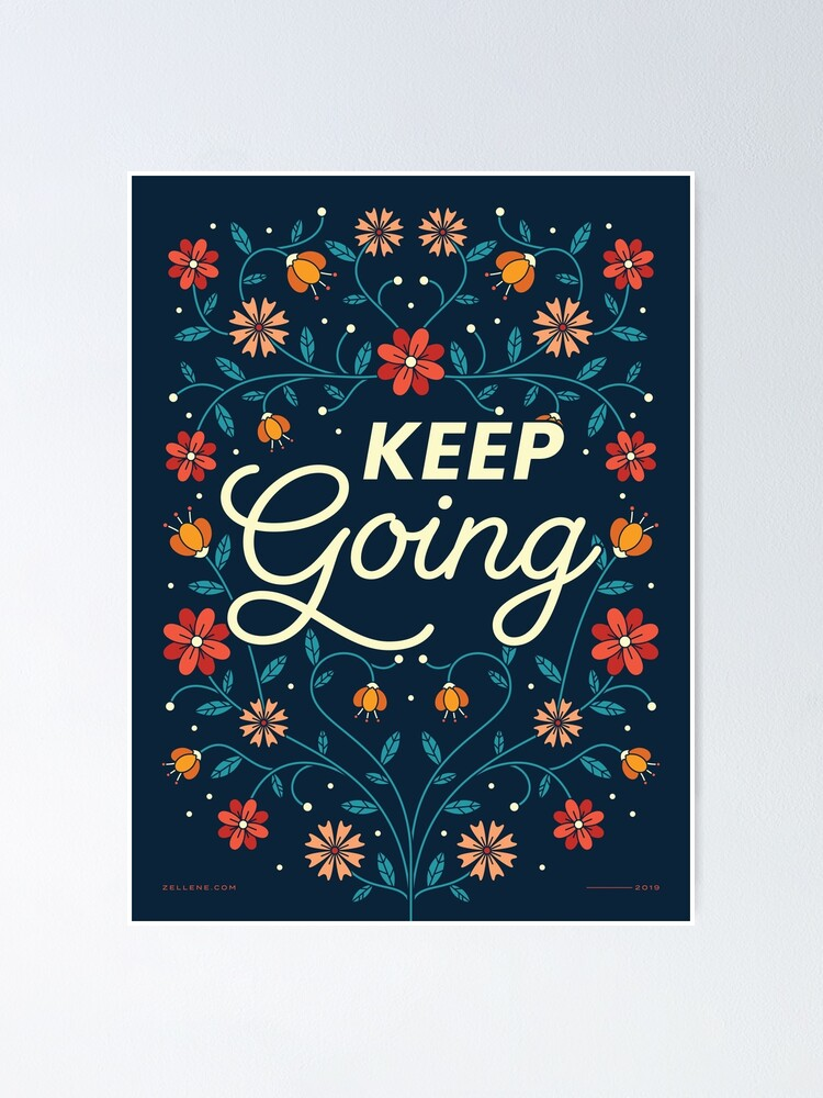 Alternate view of Keep Going Poster
