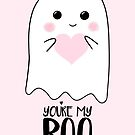 You're my BOO - Valentines Pun - Anniversary Pun - Birthday Pun - Ghost Pun - Love - adorable - Ghost - Halloween by JustTheBeginning-x (Tori)