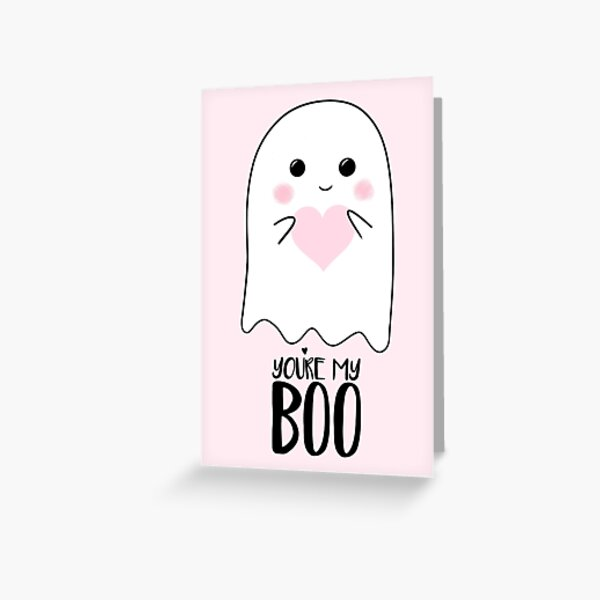 You're my BOO - Valentines Pun - Anniversary Pun - Birthday Pun - Ghost Pun - Love - adorable - Ghost - Halloween Greeting Card