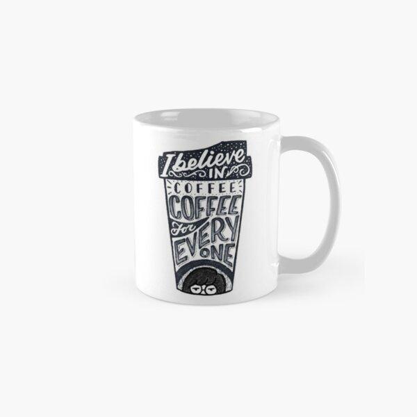 Daria coffee for everyone Classic Mug