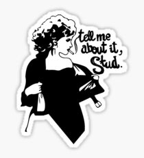 Tell me about it Sticker
