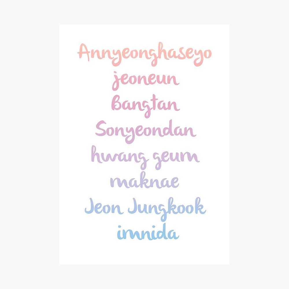 Annyeonghaseyo Jeoneun Bangtan Sonyeondan Hwanggeum Maknae Jeon Jungkook Imnida Poster By Bellethh Redbubble