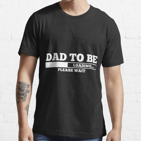 Expectant Father Loading Essential T-Shirt