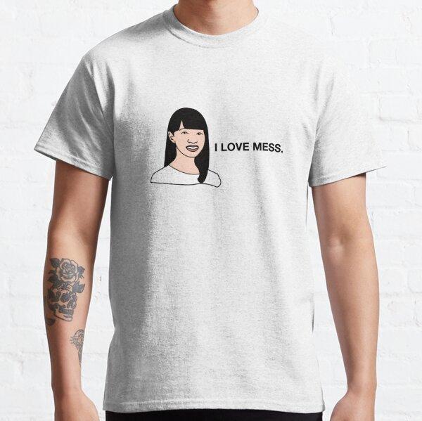 i love mess - konmari - marie kondo Classic T-Shirt