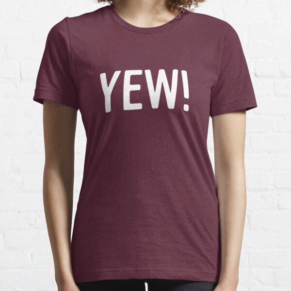 YEW Letterkenny Essential T-Shirt