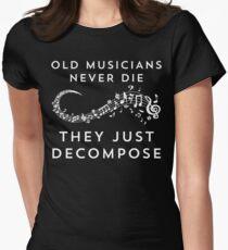 Camiseta entallada para mujer Los viejos músicos nunca mueren Ellos solo Descomponen camiseta divertida