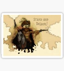 Stand and Deliver Sticker