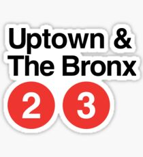 Uptown & The Bronx Sticker