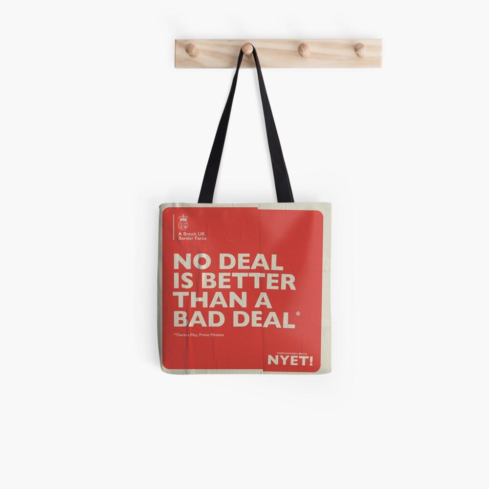 No Deal Tote Tote Bag