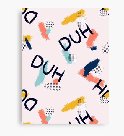 DUH Pattern #redbubble #pattern Canvas Print