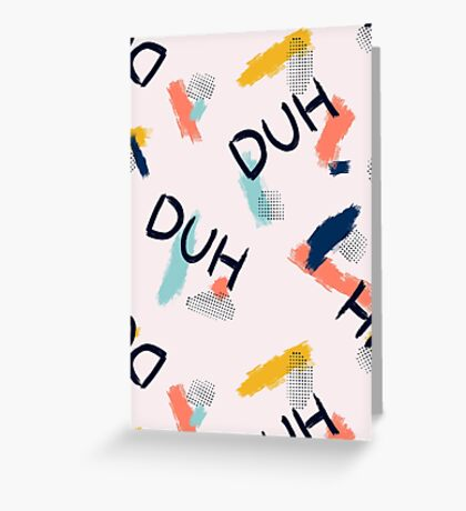 DUH Pattern #redbubble #pattern Greeting Card