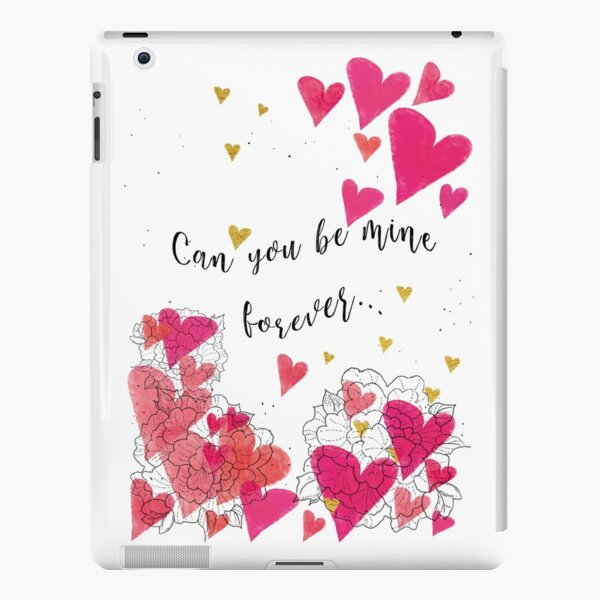 Can you be mine iPad – Leichte Hülle