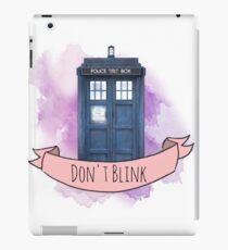 """TARDIS """"don't blink"""" iPad Case/Skin"""